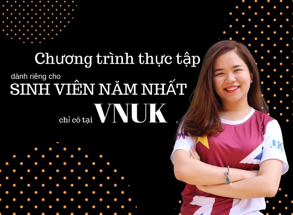 Chương trình thực tập dành cho sinh viên năm nhất tại VNUK